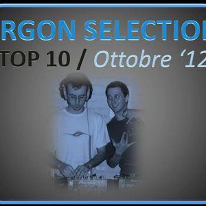 Argon Selection - TOP 10 OTTOBRE 2012 - LiveMix&Select by Andrea Argon