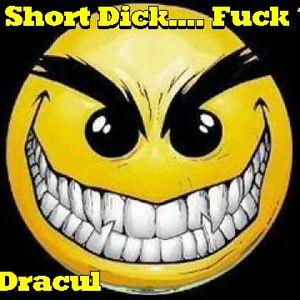 Short Dick......Fuck? DJ Dracul