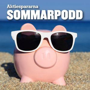 Aktiespararnas Sommarpodd Ep4 – Från chefredaktörens perspektiv