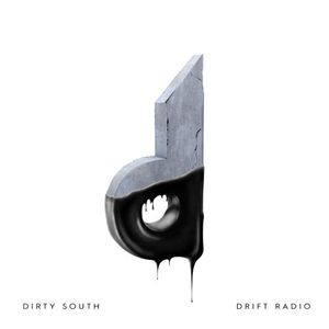 Dirty South – Drift Radio 008