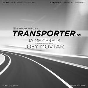 Joey Movtar @ STROM:KRAFT Radio - Transporter v.03.1