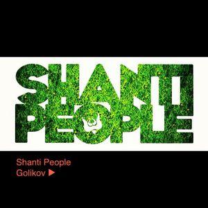 Shanti people ► GOLIKOV @ Shanti club