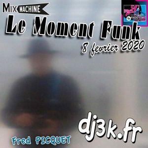 Moment Funk 20200208 by dj3k