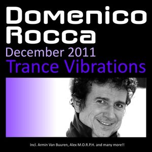 Domenico Rocca Trance Vibrations December 2011