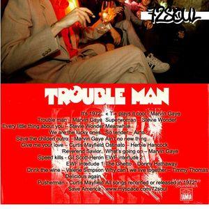 Trouble Man Soul
