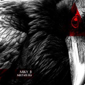 Miky_B mixtape 003