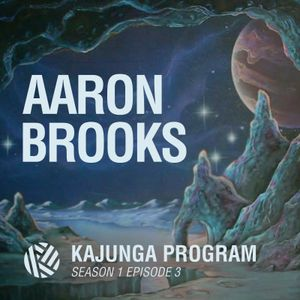 Kajunga Program SE.1 EP.3 - Aaron Brooks
