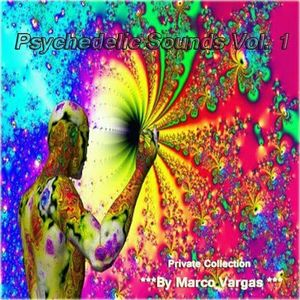 Psychedelic Sounds Vol. 1 - Mixed By Marco Vargas