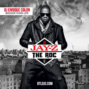 Jay Z & The Roc