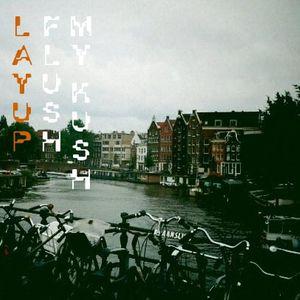 Layup - Flush My Kush - Mix 10.2012