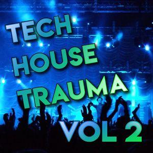 Tech House Trauma - Vol 2