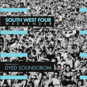 Lola ED pres. | South West Four Weekender bY Dyed Soundorom