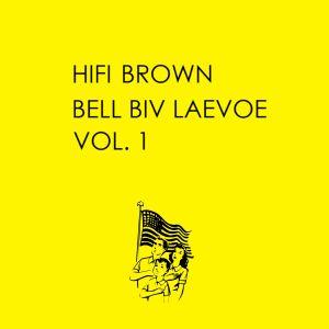 HiFi Brown - BELL BIV LAEVOE VOL. 1 - Nov 2011