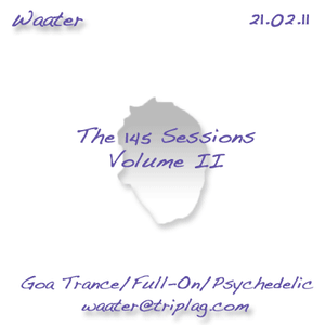 The 145 Sessions - Volume II {Goa Trance/Psychedelic/Full-On}