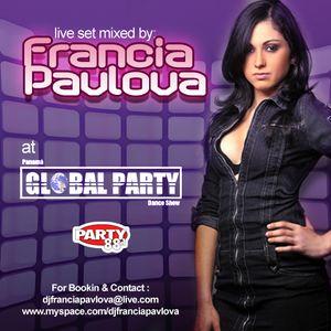 FRANCIA PAVLOVA LIVE AT GLOBAL PARTY 88.1
