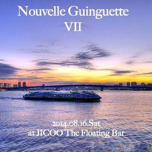 Nouvelle Guinguette Ⅶ 2014-08-16 DJ manbuu mix