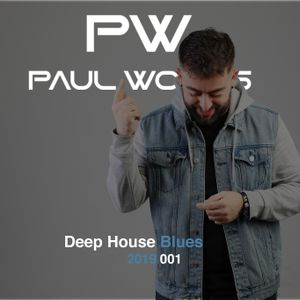 Paul Woods - Deep House Blues 2019 Vol.1