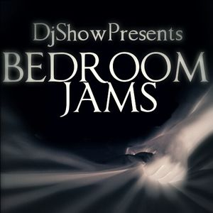 Bedroom Jams By DjShow.