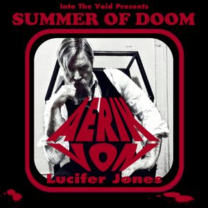 Into The Voids Summer Of Doom II - Aerik Von (Lucifer Jones)