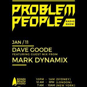 MARK DYNAMIX LIVE: ProblemPeople Show  @ Bondi Beach Radio 11/01/17 NEW UNDERGROUND HOUSE/TECH 1.5hr