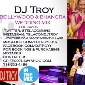 Dj Troy Hindi And Bhangra Wedding Mix