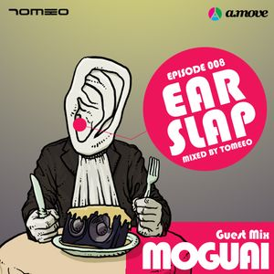 EARSLAP - EP08: Guest Mix MOGUAI