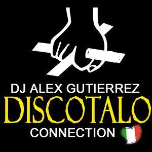 DISCOTALO CONNECTION DJ Alex Gutierrez