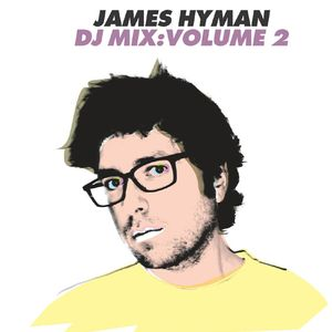 James Hyman DJ Mix Vol. 2
