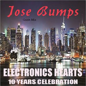 ELECTRONICS HEARTS_156 MIGUEL ANGEL CASTELLINI PRES. JOSE BUMPS SPECIAL GUEST-10 YEARS CELEBRATION