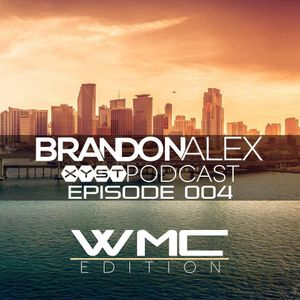 Xyst Podcast Episode 4 WMC Edition