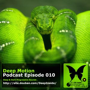 Deep Motion Podcast 010