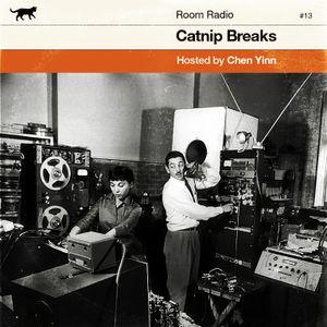 ROOM RADIO : CATNIP BREAKS #13
