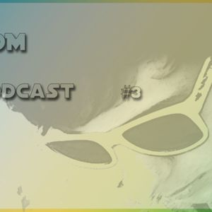 EDM Podcas #3 (Part 2)