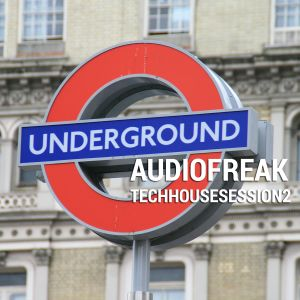 AUDIOFREAK - TECHHOUSESESSION2