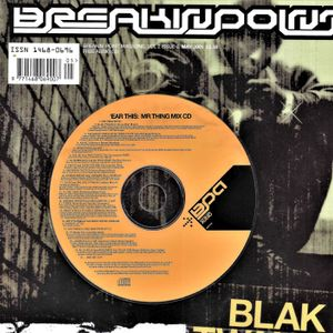 Mr Thing - 'Ear This (Breakin' Point Magazine Mix CD, May 2001)