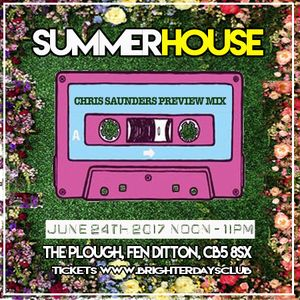 Chris Saunders - Sounds Of The SummerHouse Mix - March 17