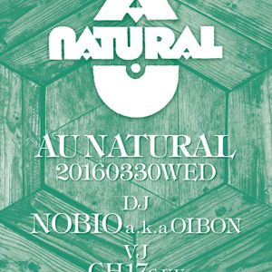 AU NATURAL 005 Mixed by NOBIO