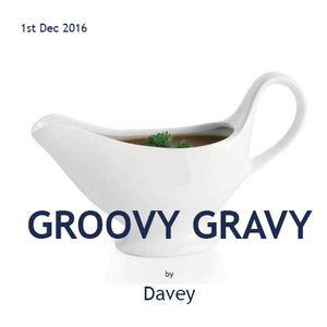 Groovy Gravy