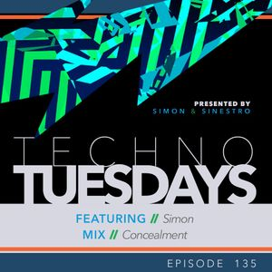 Techno Tuesdays 135 - Simon - Concealment