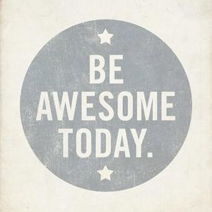 Avi Schmuck - Be Awesome Today