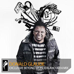 "Donald Glaude - Beyond Wonderland 2014 ""Side A"" Mix"