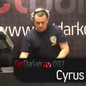 Cyrus - GetDarkerTV Live 97