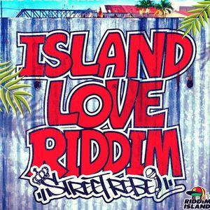 ISLAND LOVE RIDDIM 2017