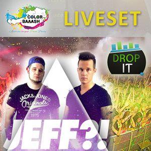 JEFF ?! Live at Color Baaash Klagenfurt (DropIT.FM)