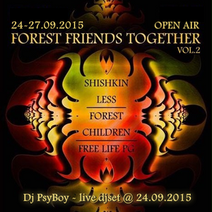 Dj PsyBoy - Live! @ Forest Friends Together vol.2 Open Air, Moscow - 24.09.2015