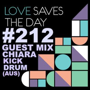Love Saves The Day Guest Mix Chiara Kickdrum 10-01-2015