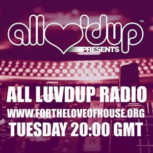 All Luv'Dup Radio 060: Christian B & Lavvy Levan - (Friday Fox Recordings Guestmix)