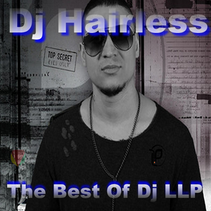 Dj Hairless - The best of Dj LLP