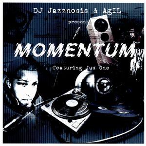 DJ Jazznosis & AgIL present Momentum