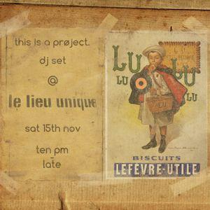 dj set @ le lieu unique, nantes, france - 15/11/2014
